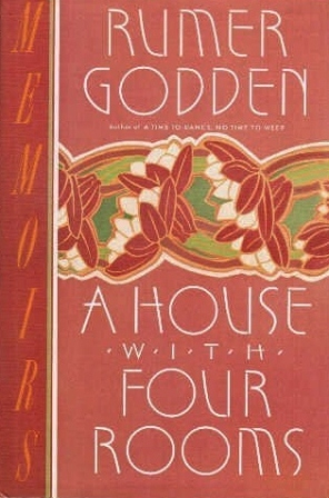 Rumer Godden A House With Four Rooms