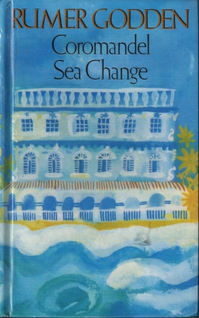 Review: Coromandel Sea Change by Rumer Godden | Leaves & Pages