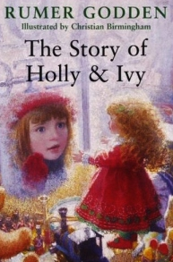 the story of holly and ivy rumer godden