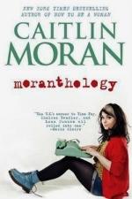 moranthology caitlin moran