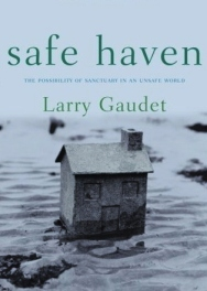 safe haven larry gaude