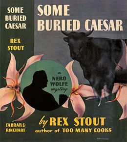 some buried caesar rex stout