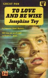 to love and be wise josephine tey