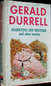 marrying off mother gerald durrell