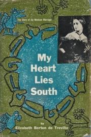 my heart lies south elizabeth borton de trevino 001