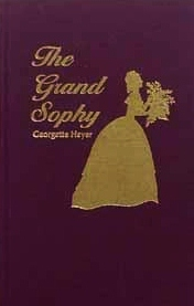 the grand sophy yestermorrow georgette heyer
