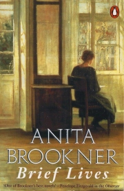 brief lives anita brookner 001