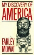 my discovery of america farley mowat