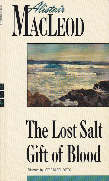 a comparison of robert frosts the road not taken and alistair macleods the lost salt gift of blood The lost salt gift of blood is a collection of short stories by canadian author alistair the lost salt gift of blood the lost salt gift of blood the road.
