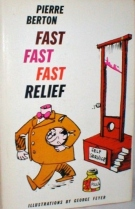 fast fast fast relief pierre berton 1