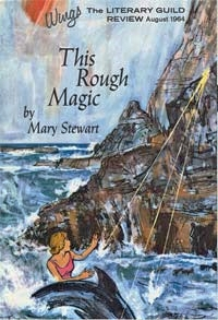 This Rough Magic Mary Stewart Illustration 1A Cover Literary Guild Review