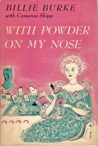 with powder on my nose billie burke