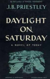 daylight on saturday j b. priestley