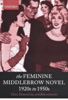 the feminine middlebrow novel nicola humble