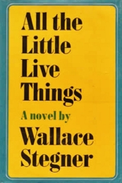 all the little live things wallace stegner