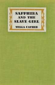 sapphira and the slave girl willa cather