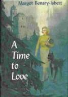 a time to love margot benary isbert