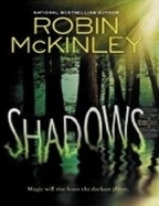 shadows robin mckinley