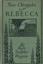 new chronicles of rebecca kate douglas wiggin