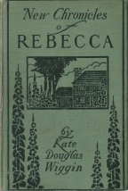 new chronicles of rebecca kate douglas wiggin