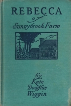 rebecca of sunnybrook farm kate douglas wiggin 001