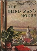 the blind man's house hugh walpole