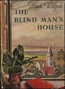the blind man's house hugh walpole