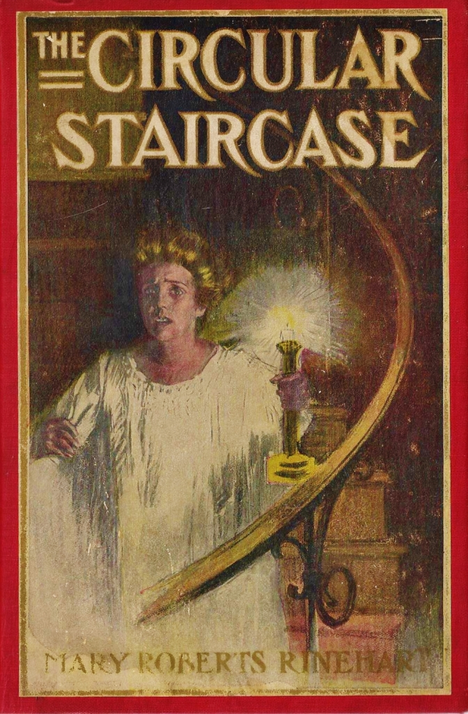 Popular Crime Before Agatha: The Circular Staircase by ...