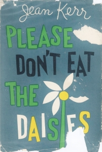 please don't eat the daisies jean kerr 001