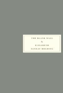 the blank wall elisabeth sanxay holding