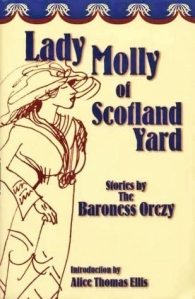 lady molly of scotland yard baroness orczy