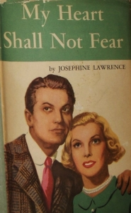 my heart shall not fear josephine lawrence