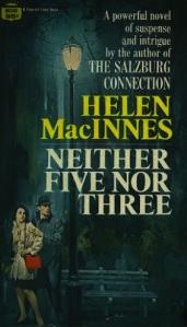 neither five nor three helen macinnes paperback fawcett