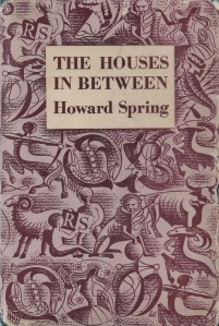 the houses in between reprint society howard spring 1951 001