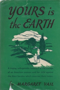 yours is the earth margaret vail 1944 dj front 001