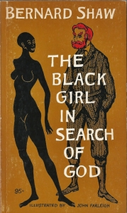 black girl in search of god george bernard shaw 001