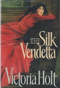 the silk vendetta victoria holt 1987 001