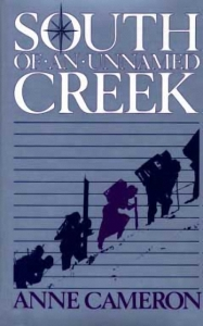 south of an unnamed creek anne cameron