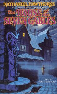 the house of the seven gables 1851 nathaniel hawthorne