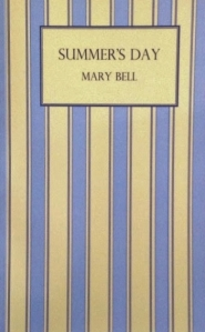 Summer's Day by Mary Bell 1951 Greyladies reprint 2008