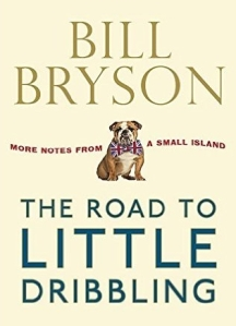bill bryson road to little dribbling 2015