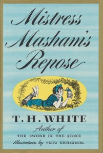 Mistress-Mashams-Repose-by-TH-White