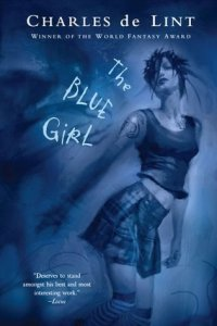the-blue-girl-charles-de-lint-2004