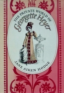 the-private-world-of-georgette-heyer-jane-aiken-hodge
