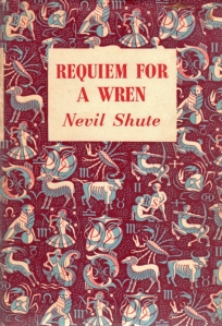 requiem-for-a-wren-reprint-society-1955-1956-nevil-shute